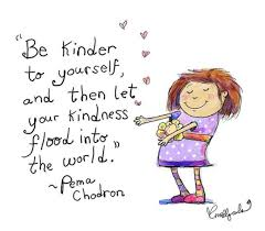 kindness to yourself